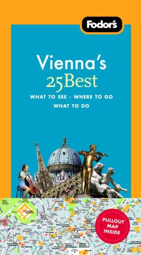 Fodor's Vienna's 25 Best [With Pull-Out Map] 9781400018888