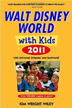 Walt Disney World with Kids: With Universal Orlando, Seaworld & Aquatica 9781400004454