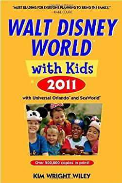 Walt Disney World with Kids: With Universal Orlando, Seaworld & Aquatica