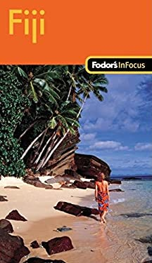 Fodor's in Focus Fiji 9781400006854