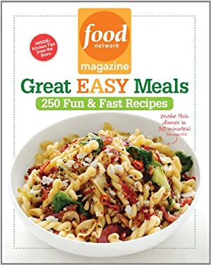Food Network Magazine Great Easy Meals: 250 Fun & Fast Recipes 9781401324193
