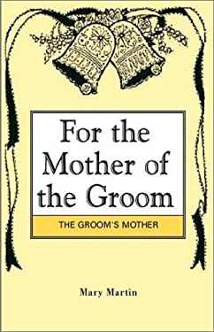 For the Mother of the Groom 9781401072575