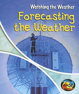 Forecasting the Weather 9781403465535
