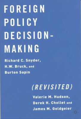 Foreign Policy Decision Making (Revisited) 9781403960764
