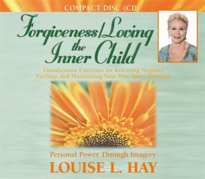 Forgiveness/Loving the Inner Child 9781401904081