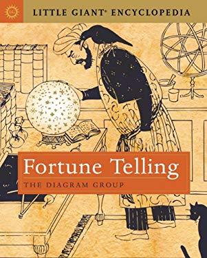 Fortune Telling: Little Giant Encyclopedia 9781402750830