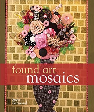 Found Art Mosaics 9781402735059
