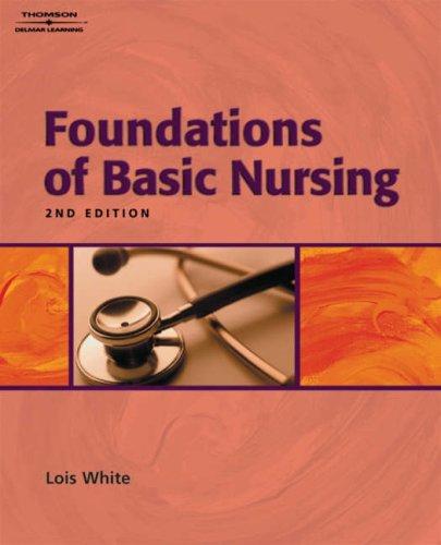 Skills Checklist for White's Foundations of Basic Nursing, 2nd 9781401826987