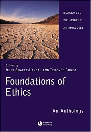 Foundations of Ethics: An Anthology 9781405129527