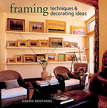 Framing Techniques & Decorating Ideas 9781402728051