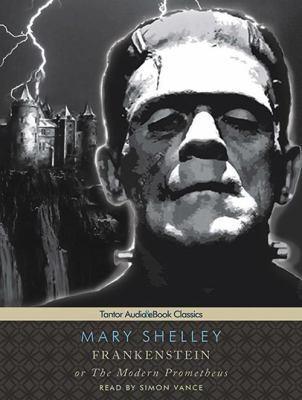 Frankenstein or the Modern Prometheus 9781400156344