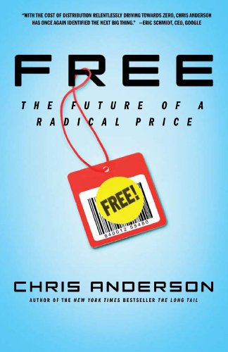 Free: The Future of a Radical Price 9781401322908
