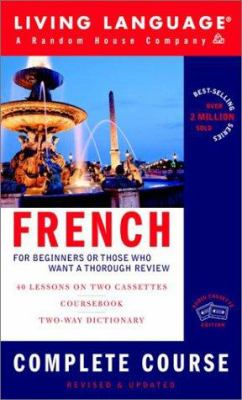 French Complete Course: Basic-Intermediate [With DictionaryWith Coursebook]