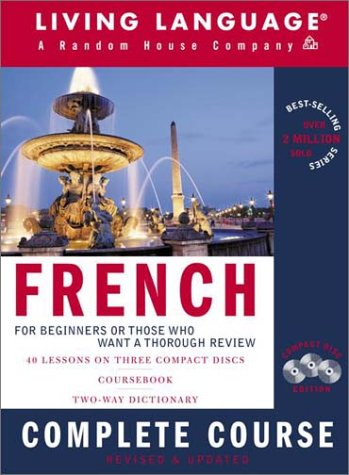 French Complete Course: Basic-Intermediate, Compact Disc Edition [With DictionaryWith Coursebook] 9781400020034