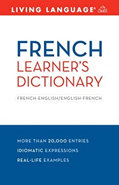 French Learner's Dictionary: French-English/English-French 9781400024445