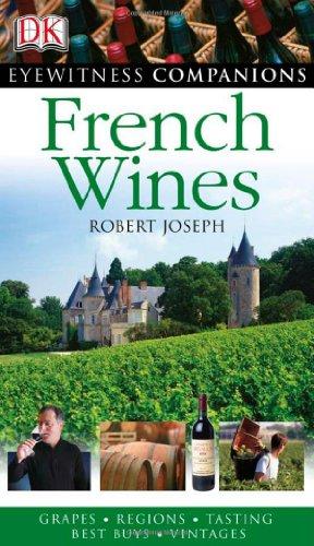 Eyewitness Companions: French Wine 9781405312127