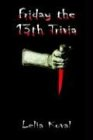 Friday the 13th Trivia 9781403331229