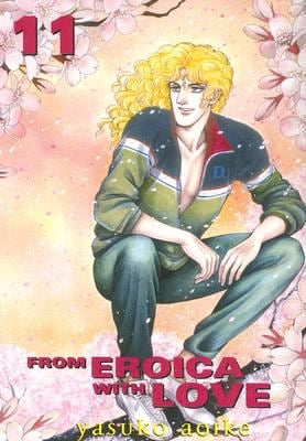 From Eroica with Love: Volume 11 9781401208806