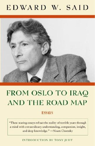 From Oslo to Iraq and the Road Map: Essays 9781400076710
