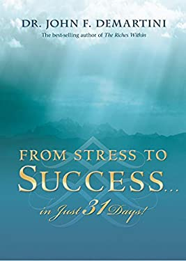 From Stress to Success... in Just 31 Days! 9781401922993