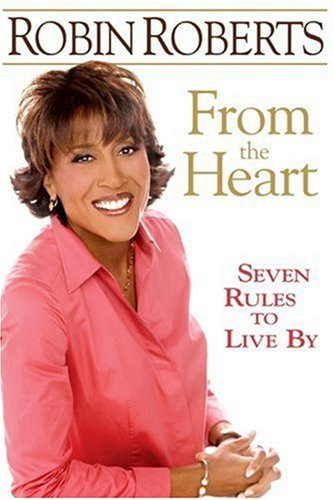 From the Heart: Seven Rules to Live by 9781401303334