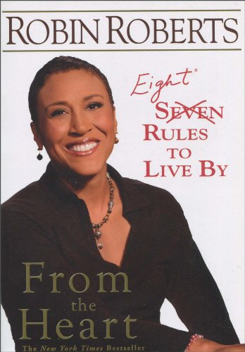 From the Heart: Eight Rules to Live by 9781401309589