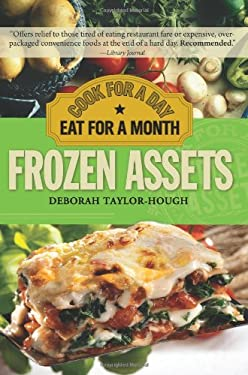 Frozen Assets: Cook for a Day, Eat for a Month 9781402218590
