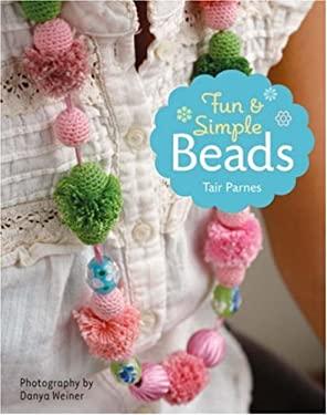 Fun & Simple Beads 9781402739972