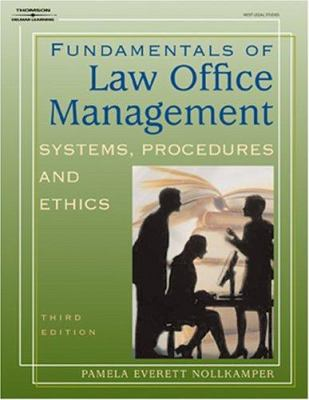 Fundamentals of Law Office Management: Systems, Procedures, and Ethics 9781401824631