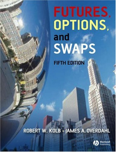 Futures, Options, and Swaps 9781405150491