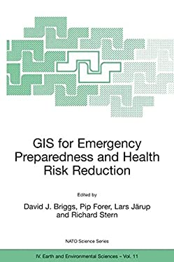 GIS for Emergency Preparedness and Health Risk Reduction 9781402007989
