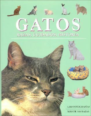 Gatos. Razas, Cuidados, Historia 9781405449380