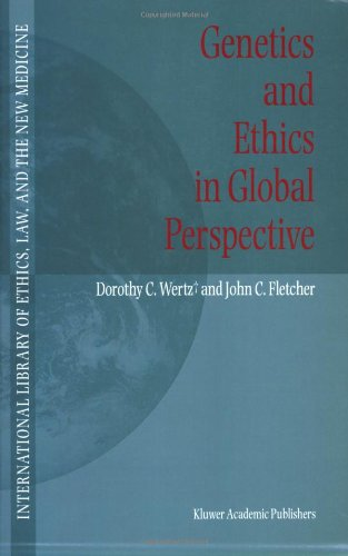 Genetics and Ethics in Global Perspective 9781402028809