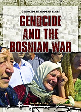 Genocide and the Bosnian War 9781404218260