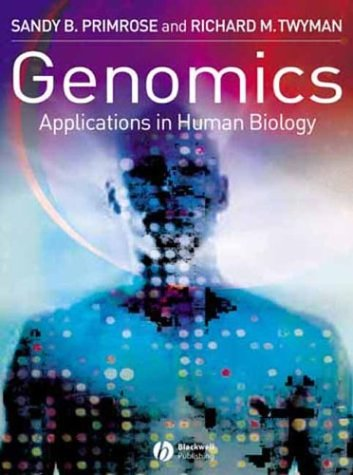 Genomics: Applications in Human Biology 9781405108195