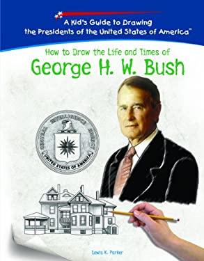 George H. W. Bush 9781404230170