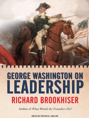 George Washington on Leadership 9781400137077