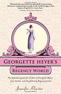 Georgette Heyer's Regency World 9781402241369
