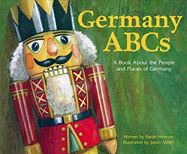 Germany ABCs: A Book about the People and Place of Germany 9781404803527