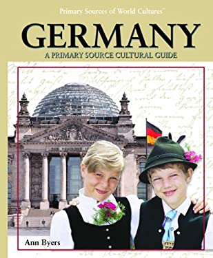 Germany: A Primary Source Cultural Guide 9781404229105