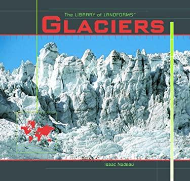 Glaciers 9781404231245