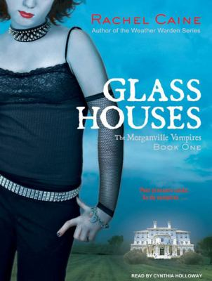 Glass Houses 9781400161904