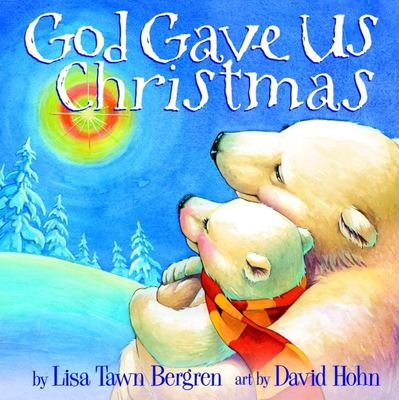 God Gave Us Christmas 9781400071753