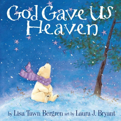 God Gave Us Heaven 9781400074464