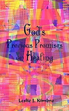 God's Precious Promises on Healing 9781403313348