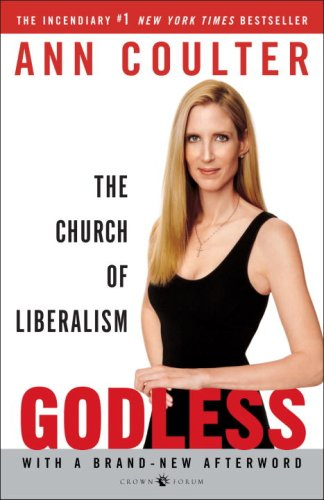 Godless: The Church of Liberalism 9781400054213