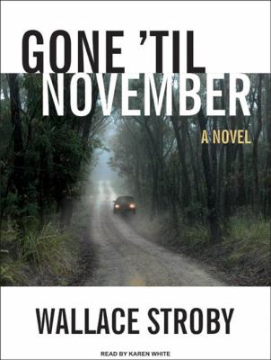 Gone 'Til November 9781400115624