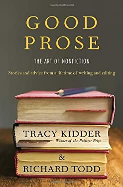 Good Prose: The Art of Nonfiction 9781400069750