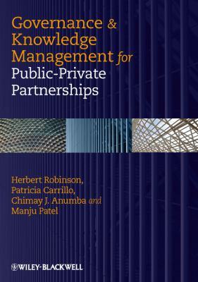Governance & Knowledge Management for Public-Private Partnerships 9781405188555