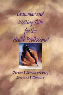 Grammar and Writing Skills for the Health Professional 9781401873745